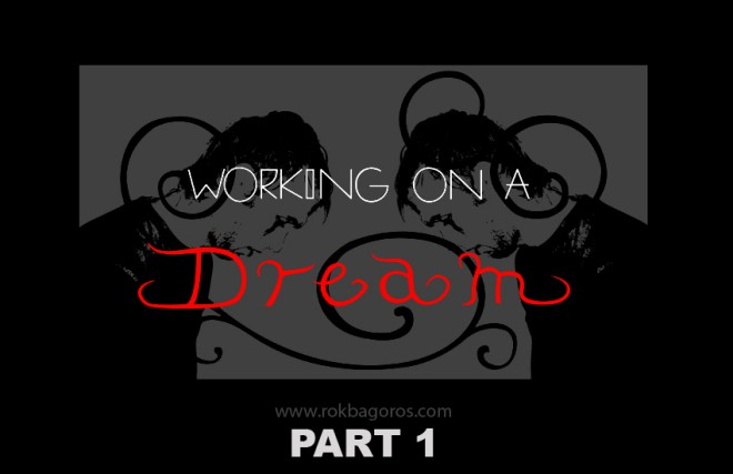 Rok Bagoros - Working on a dream